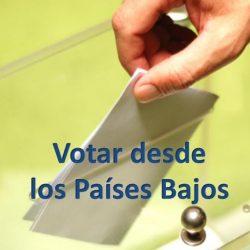 ¿Estás preparado para votar? Como hacerlo paso a paso desde los Países Bajos. Elecciones 2019